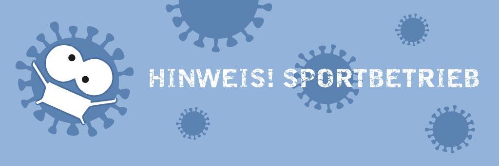 Banner Hinweis Sportbetrieb während der Corona-Pandemie